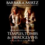 Temples, Tombs, and Hieroglyphs: A Popular History of Ancient Egypt | Barbara Mertz