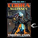 Cobra Alliance: Cobra War, Book 1 Audiobook by Timothy Zahn Narrated by Stefan Rudnicki