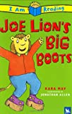 img - for Joe Lion's Big Boots (I Am Reading) book / textbook / text book