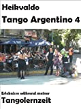 Heikvaldo: Tango Argentino 4