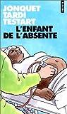 L'enfant de l'absente (French Edition) (2020364301) by Jonquet, Thierry