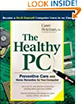 The Healthy PC: Preventive Care and H...