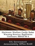 Electronic Warfare: Costly Radar Warning Receiver Duplication Continues: Nsiad-94-4