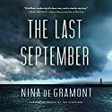 The Last September (       UNABRIDGED) by Nina de Gramont Narrated by Rebecca Mitchell