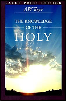 the key attributes of god in the knowledge of the holy by aw tozer Buy knowledge of the holy, the by a w tozer (isbn: 9780060684129) from  a w tozer: the attributes of god: the knowledge of the holy: volume 2 (aw  comes to mind when we think about god is the most important thing about us.