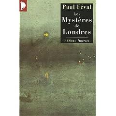 Les Mystères de Londres - Paul Féval