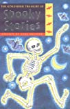 The Kingfisher Treasury of Spooky Stories (Kingfisher Treasury of (vol 2 - reissue)) (0753456346) by Olliver, Jane