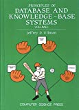 Principles of Database and Knowledge-Base Systems, Vol. 1 (Principles of Computer Science Series)