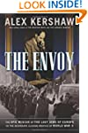 The Envoy: The Epic Rescue of the Las...