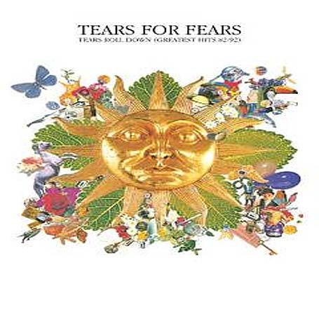 Tears For Fears - Greatest Hits 82-92 - Zortam Music