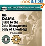 The DAMA Guide to the Data Management...