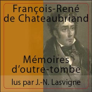Mémoires d'Outre-Tombe | Livre audio