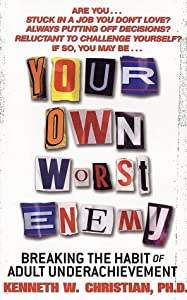 "Cover of ""Your Own Worst Enemy: Breaking ..."