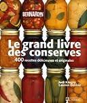 Le grand livre des conserves - Bernardin