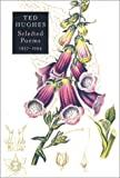 Selected Poems 1957-1994 (0374258759) by Hughes, Ted