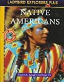 img - for Native Americans (Explorer Plus, Ladybird) book / textbook / text book