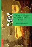 echange, troc F. Nienhaus - Maladies et ravageurs des arbres et des arbustes d'ornement