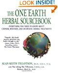 The One Earth Herbal Sourcebook: Ever...