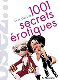 1001 Secrets �rotiques par Marc Dannam