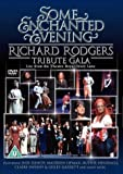 Some Enchanted Evening: Richard Rodgers Tribute Gala [DVD]