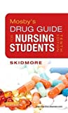 img - for Mosby's Drug Guide for Nursing Students, 10e (Mosby's Drug Guide for Nurses) 10th (tenth) Edition by Skidmore-Roth RN MSN NP, Linda published by Mosby (2012) book / textbook / text book