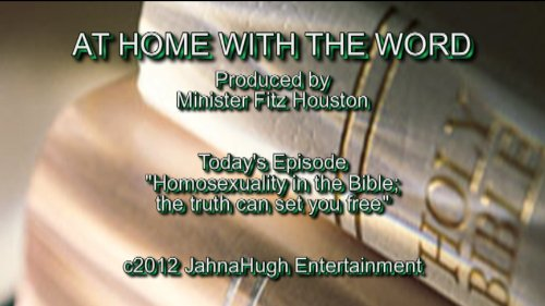AT HOME WITH THE WORD: Homosexuality in the Bible - the truth can set you free