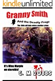 Granny Smith and the Deadly Frogs or The little old lady solves another crime