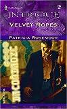 Velvet Ropes: Club Undercover