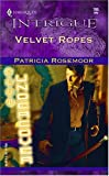 Velvet Ropes: Club Undercover (Intrigue)