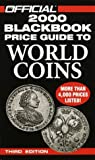 img - for The Official 2000 Blackbook Price Guide to World Coins: 3rd Edition (Official Blackbook Price Guide to World Coins, 3rd ed) book / textbook / text book