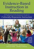 img - for Evidence-Based Instruction in Reading: A Professional Development Guide to Culturally Responsive Instruction (Rasinski Series) book / textbook / text book
