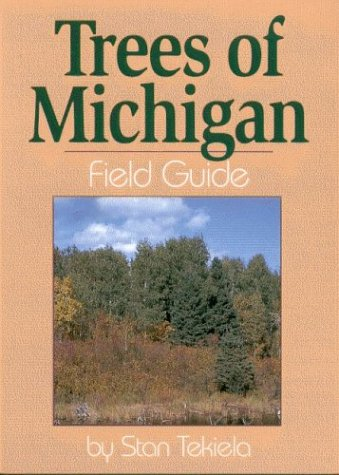 Trees of Michigan Field Guide (Our Nature Field Guides)