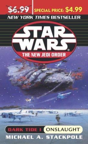 Star Wars: The New Jedi Order: Dark Tide 1: Onslaught
