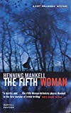 Henning Mankell The Fifth Woman (Panther)