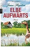 Elbe aufwärts: Roman bei Amazon kaufen
