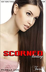 Scorned (Torn Series Book 4)