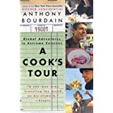 A Cook's Tour: Global Adventures in Extreme Cuisines ~ Anthony Bourdain
