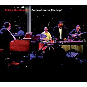 Bobby Hutcherson - Somewhere In The Night cover