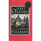 Lyra's Oxford ~ Philip Pullman