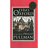 "Lyra's Oxford: His Dark Materialsvon ""Philip Pullman"""