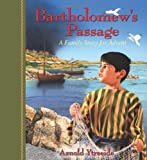 Bartholomews Passage: A Family Story for Advent
