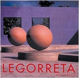 Ricardo Legorreta, Architect: John Mutlow, Ricardo Legoretta