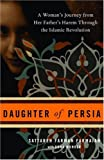 img - for Daughter of Persia: A Woman's Journey from Her Father's Harem Through the Islamic Revolution book / textbook / text book