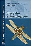 echange, troc A. Favral - Glossaire entomologique