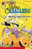 Pokemon Yellow Caballero: Pickachu's New Partner (Pokémo...