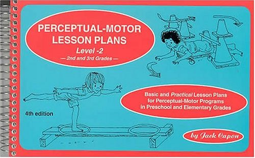 Perceptual-Motor Lesson Plans, Level 2: Basic and