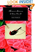 Monterra's Deliciosa & Other Tales &