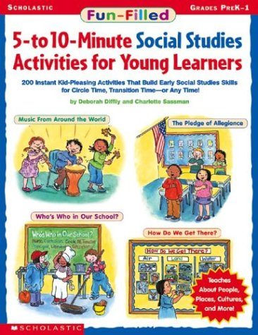 Fun-filled 5-to 10-minute Social Studies Activities For Young Learners