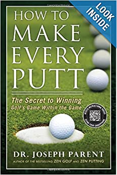 How to Make Every Putt: The Secret to Winning Golf's Game Within the Game e-book