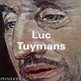 Luc Tuymans (Contemporary Artists Series)by Ulrich Loock
